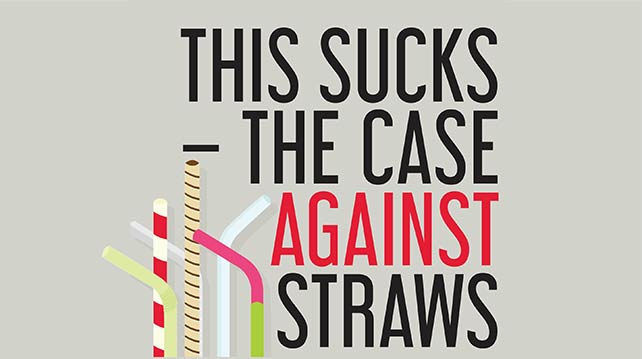 This Sucks - The Case Against Straws
