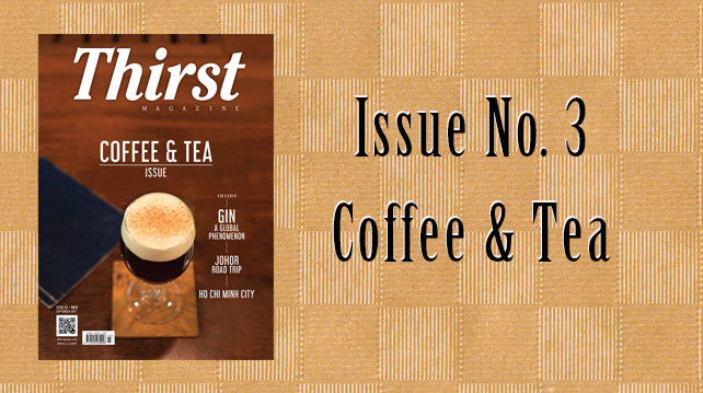 Thirst Magazine Issue No. 3: Coffee & Tea